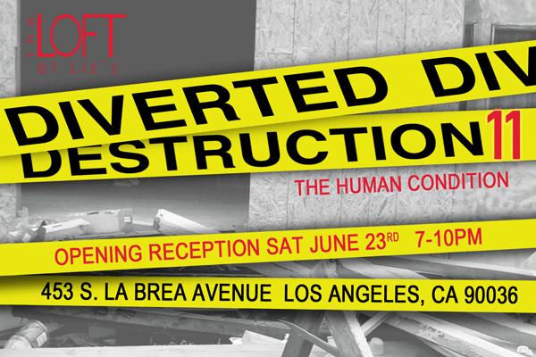 Diverted Destruction 11 exhibition