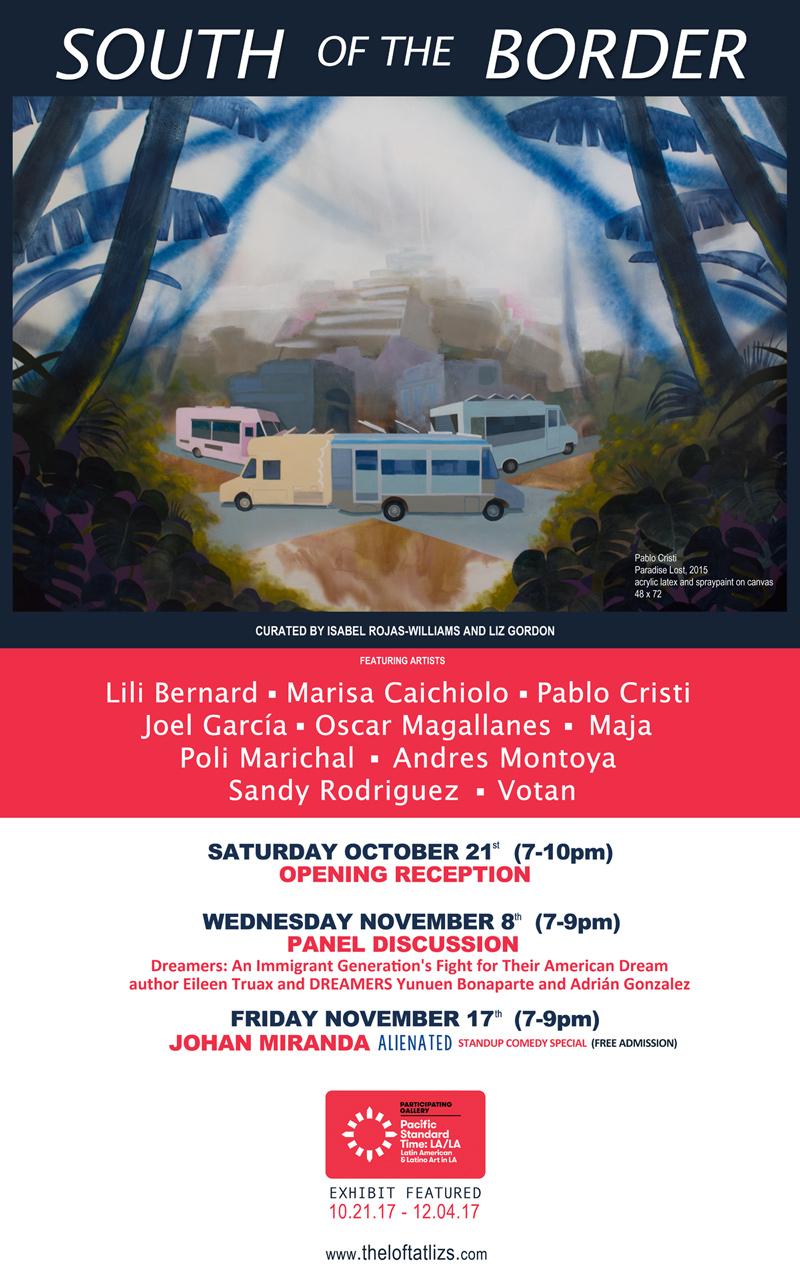 South of the Border Art Exhibition / DACA / PST:LA/LA