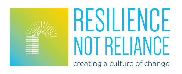 Resilience not Reliance