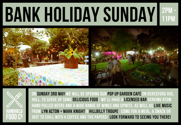 Handheld Food Co - Bank Holiday Sunday