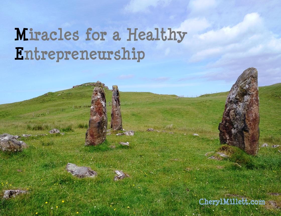 Miracles for a Healthy Entrepreneurship