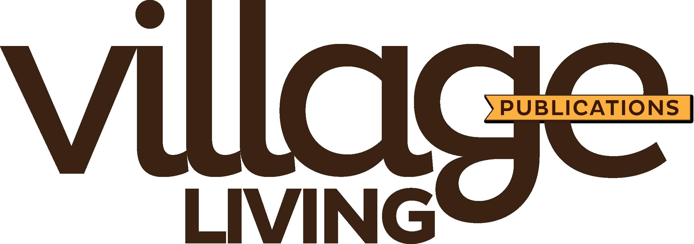 Village Living Magazine