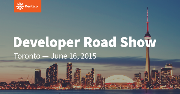 Kentico Developer Roadshow - Toronto