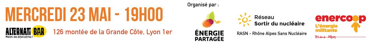 Organisé par Energie Partagée, le Réseau Sortir du Nucléaire et Enercoop Rhône Alpes