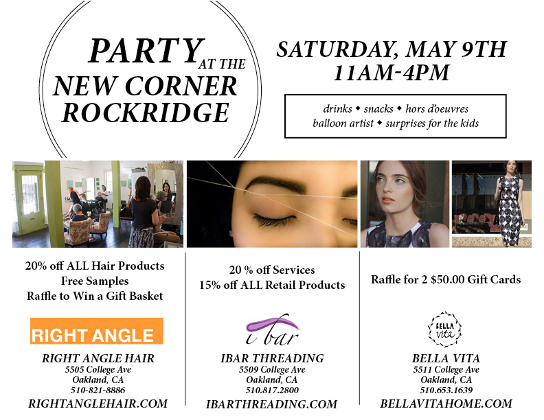 Party at the New Corner Rockridge