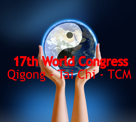 17th World Congress on Qigong - Tai Chi - TCM