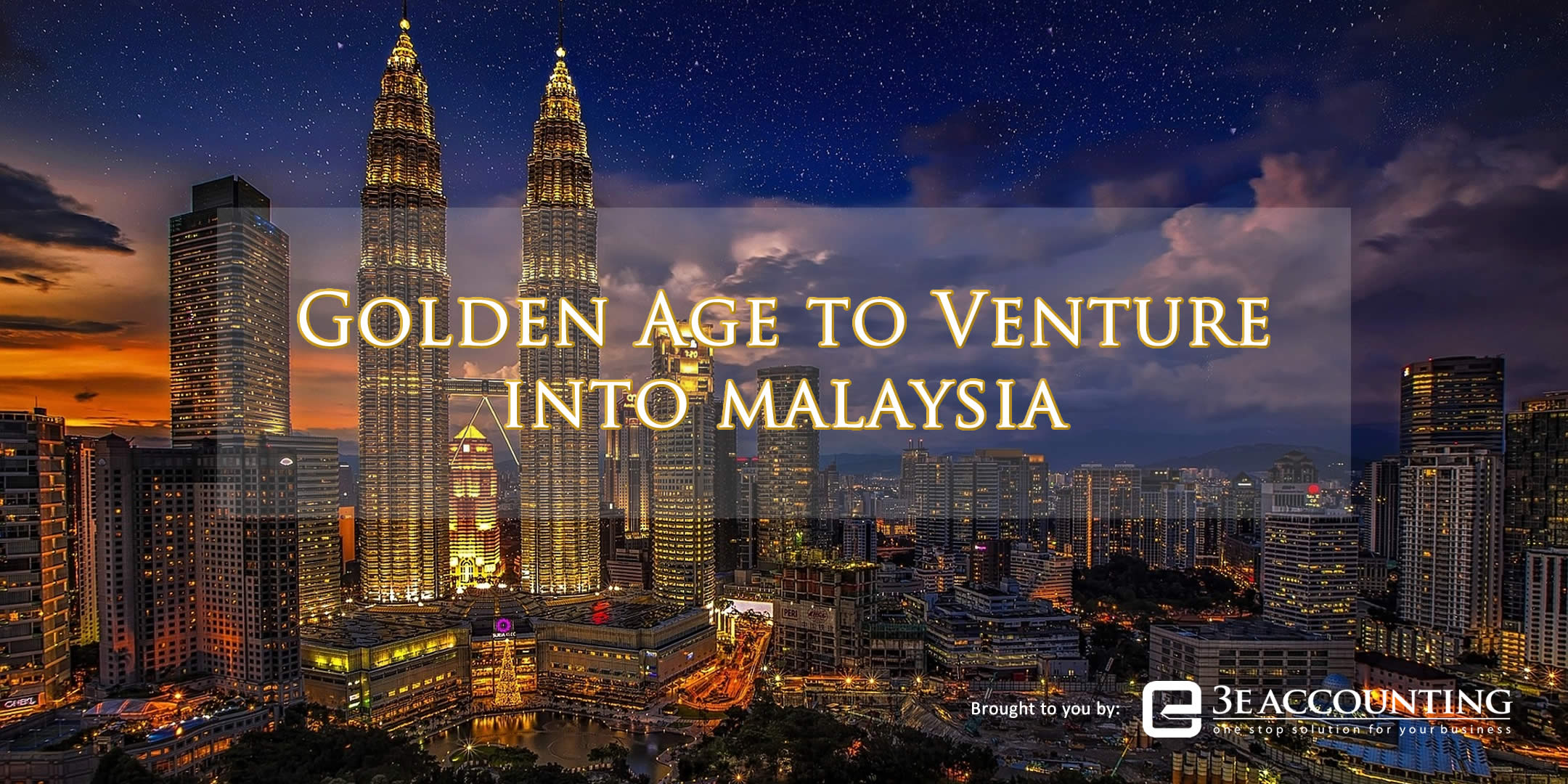 Golden Age to Venture into Malaysia