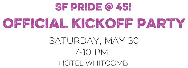 SF Pride @ 45 Kickoff Party
