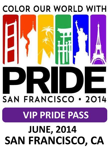 SF Pride 2014 VIP Pride Pass