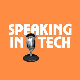 Speaking in Tech Podcast
