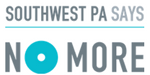 The logo is teal and grey and reads Southwest PA Says NO MORE