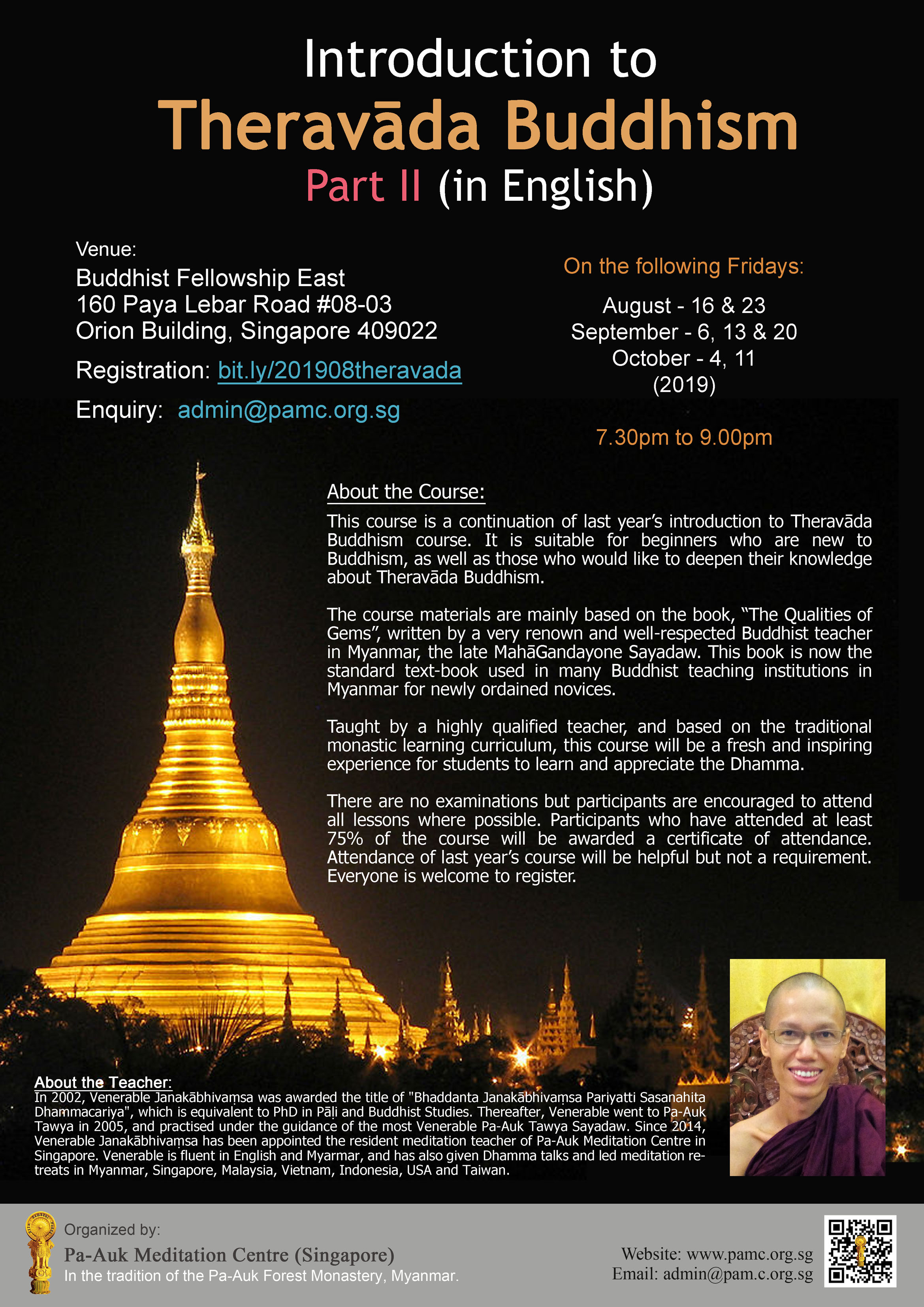 Theravāda Buddhism Part II (in English) - 16/8 to 11/10/2019