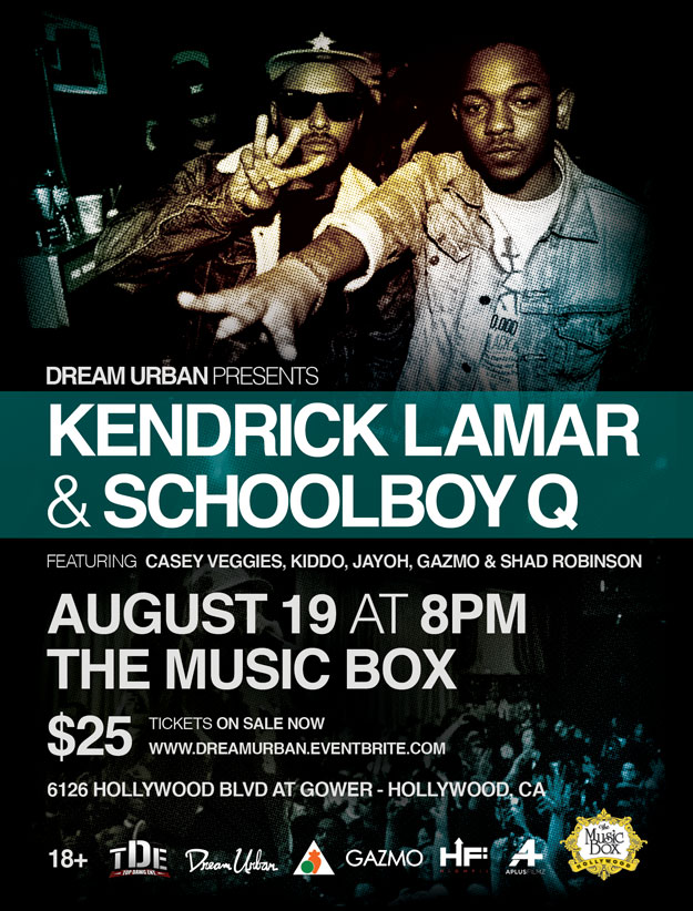 Dream Urban presents Kendrick Lamar and Schoolboy Q