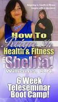 How to Reign in Health & Fitness! 6 Week Teleseminar Boot...