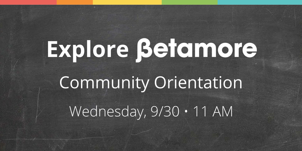 Betamore Community Orientation
