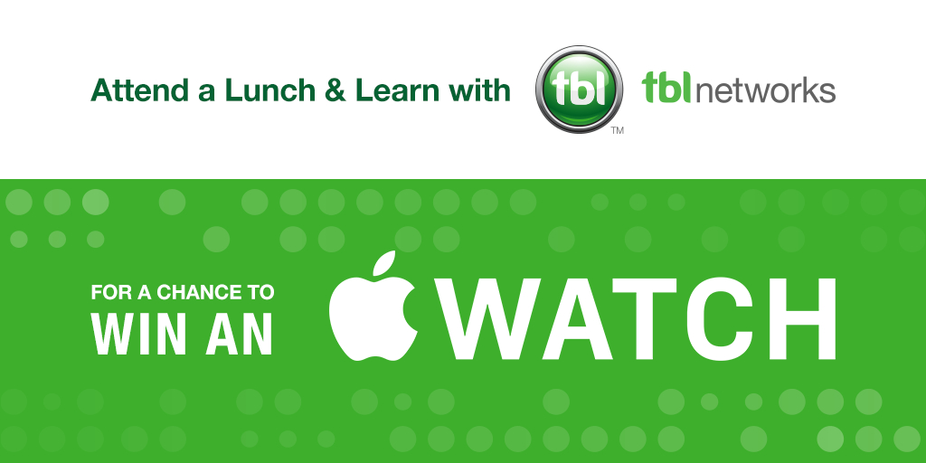Attend a TBL Lunch and Learn for a chance to win a free Apple Watch