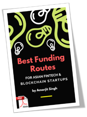 best funding routes for asian fintech and blockchain startups