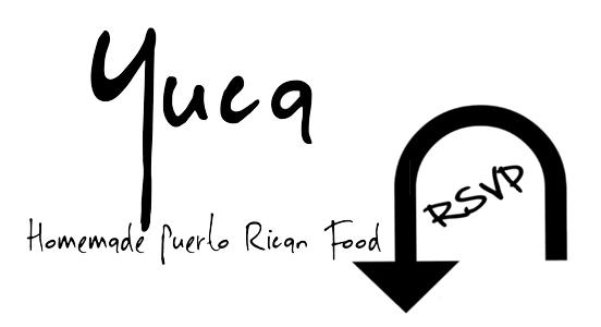 Yuca Homemade Puerto Rican Food