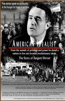 American Idealist:  The Story of Sargent Shriver  50th...