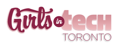 "Girls in Tech Toronto – Kick Starting the ""Power Hour..."