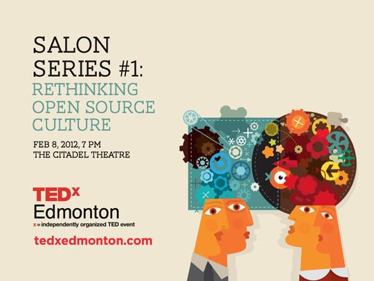 Tedxedmonton salon series 1 rethinking open source for Salon open source