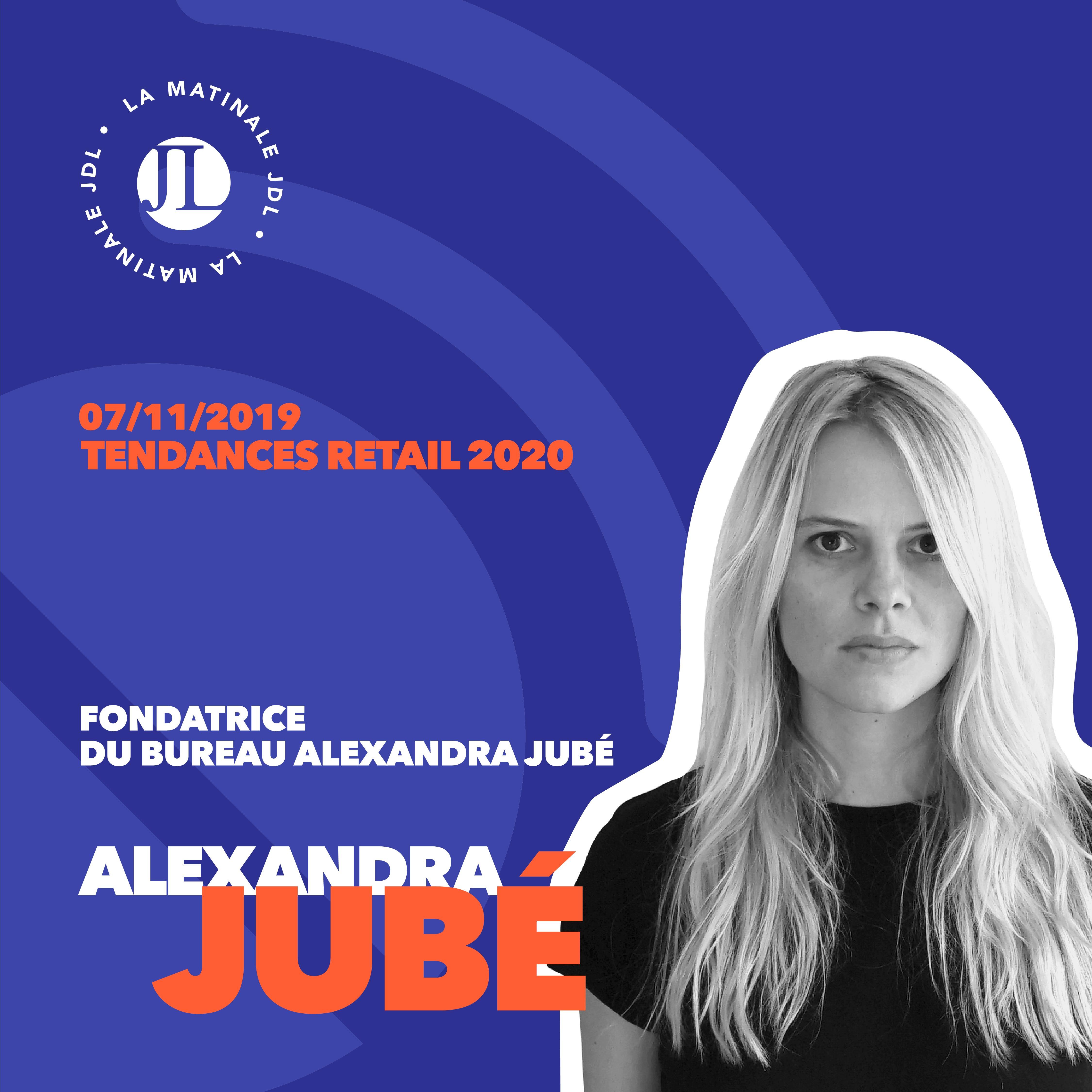 Alexandra Jubé, tendances retail
