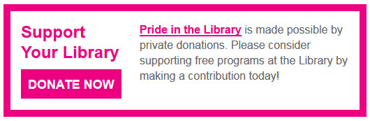 Support Your Library Donate Now Pride
