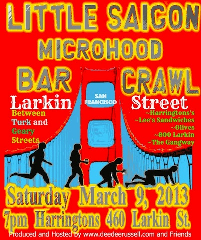 The First Official Little Saigon, San Francisco Microhood Bar Crawl and Magical Mystery Tour