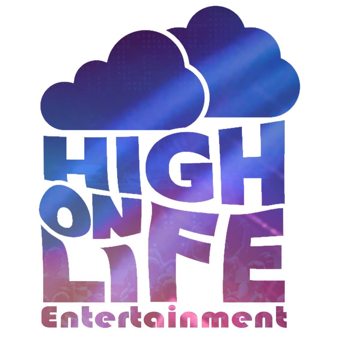High on Life Entertainment