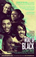 """Woke Up Black"" Comes to Madison!"
