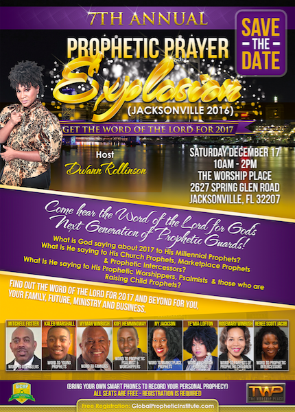 PROPHETIC PRAYER EXPLOSION 2017 - WORD OF THE LORD - JACKSONVILLE