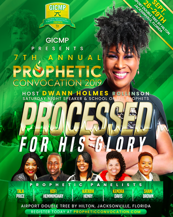 PROCESSED FOR HIS GLORY - PROPHETIC CONVOCATION 2019