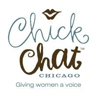 ChickChat Chicago presents...