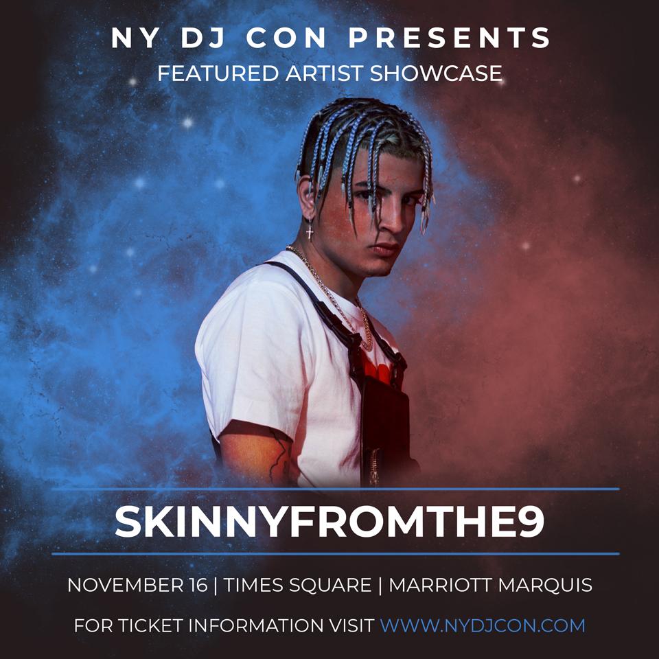 Skinnyfromthe9 DJ CON 2019