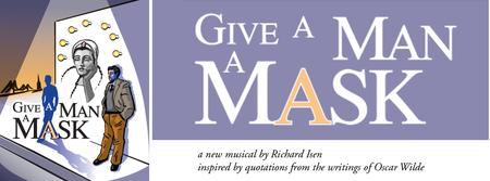 Developmental Lab Production of Give A Man A Mask