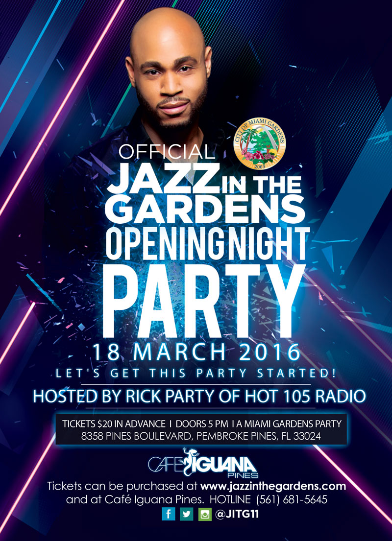 Official 2016 Jazz In The Gardens Opening Night Party