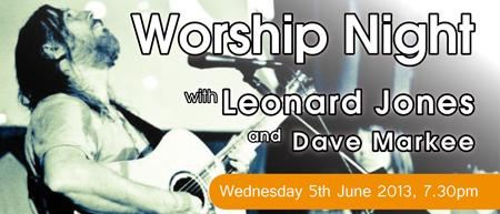Worship Night with Leonard Jones