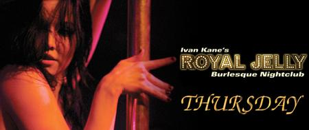 Any City @ Royal Jelly Thursdays FREE Guest List