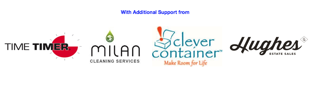With Additional Support from Time Timer, Milan Cleaning Services, Clever Container & Hughes Estate Sales