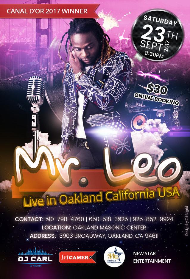 Mr Leo Live in Oakland, California