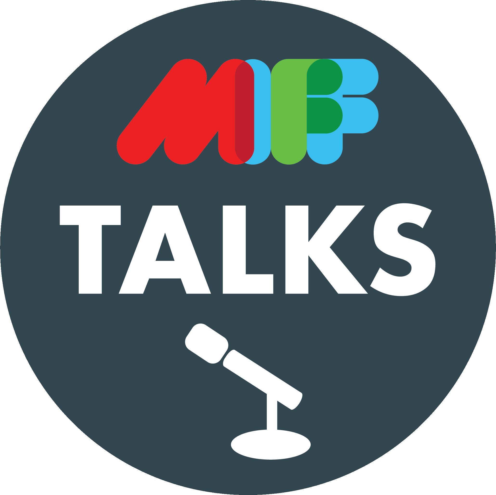 MIFF Talks