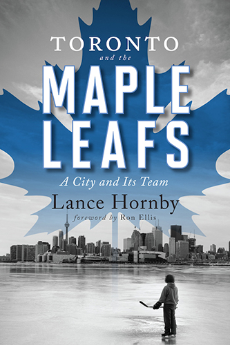 Cover of Toronto and the Maple Leafs