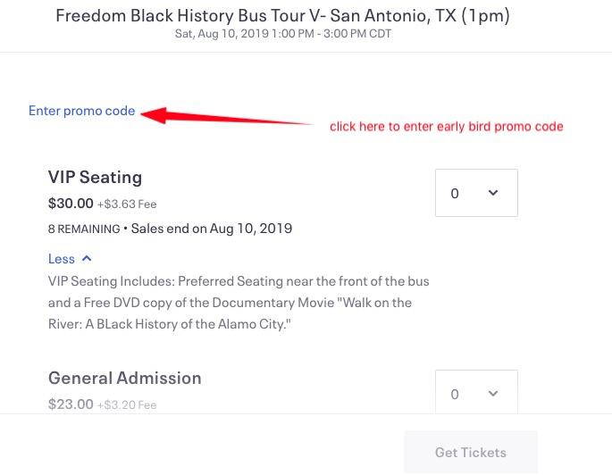Freedom Black History Bus Tour V- San Antonio, TX (1pm) - 10 AUG 2019