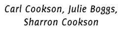 Carl Cookson, Julie Boggs, Sharron Cookson