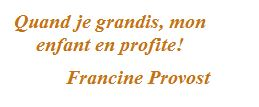 Prancine Provost Quote