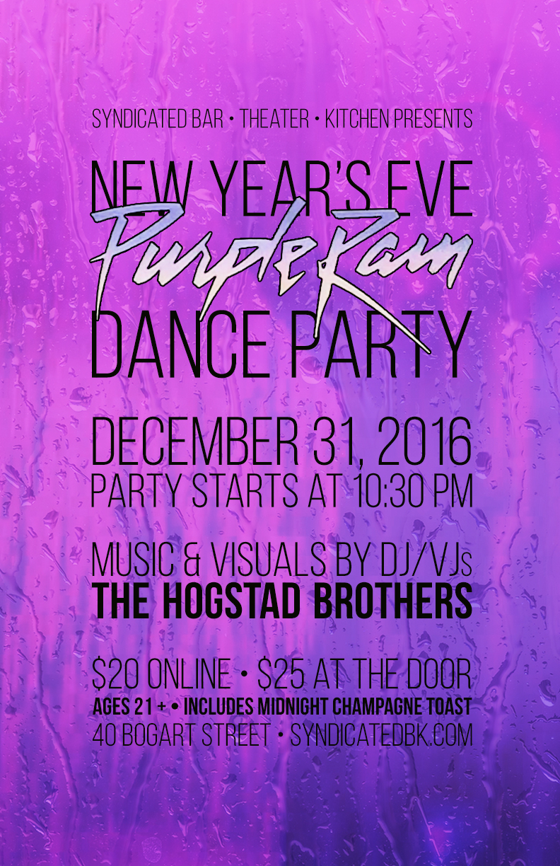 Flyer for the Purple Rain Dance Party at Syndicated on NYE2017