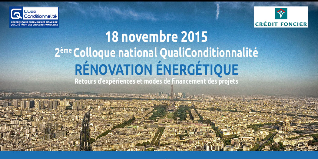 qualiconditionnalité colloque 2015 rénovation énergétique