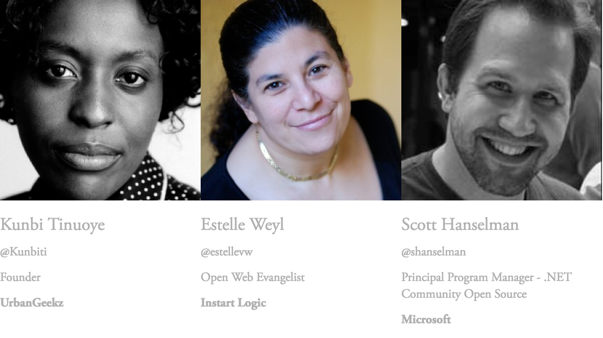 Meet  the Speakers - Kunbi Tinuoye of UrbanGeekz, Scott Hanselman of Microsoft and Estelle Weyl of Instart Logic
