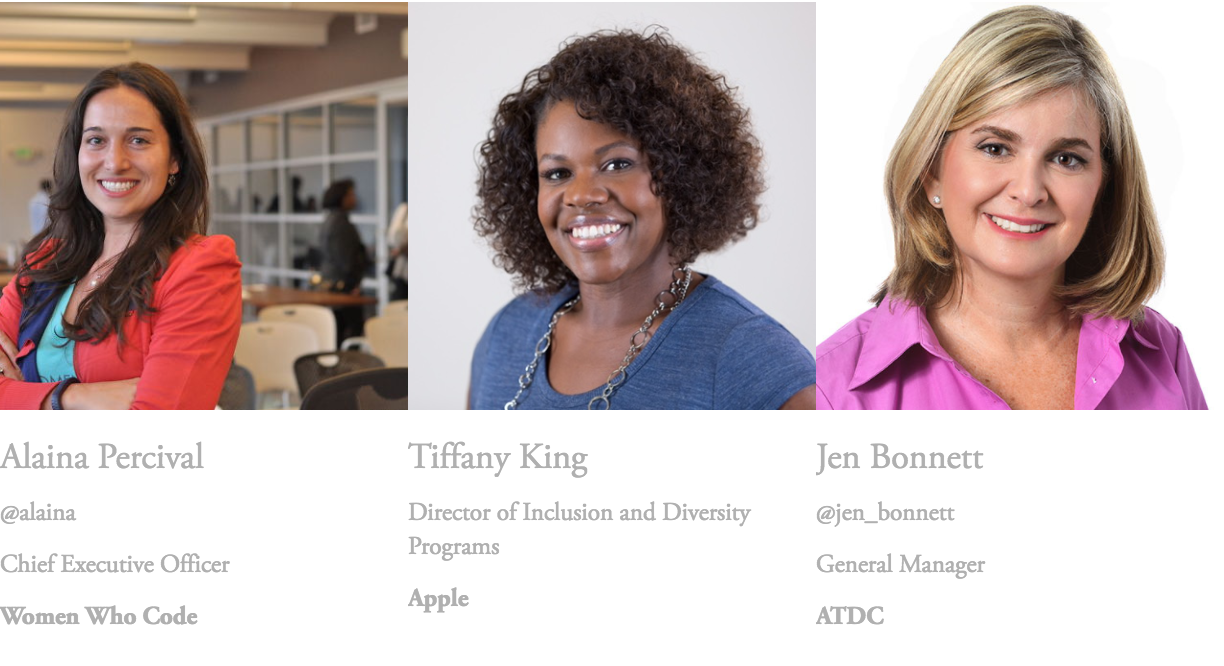 Meet the Speakers - Alaina Percival of Women Who Code, Tiffany King of Apple and Jen Bonnett of ATDC