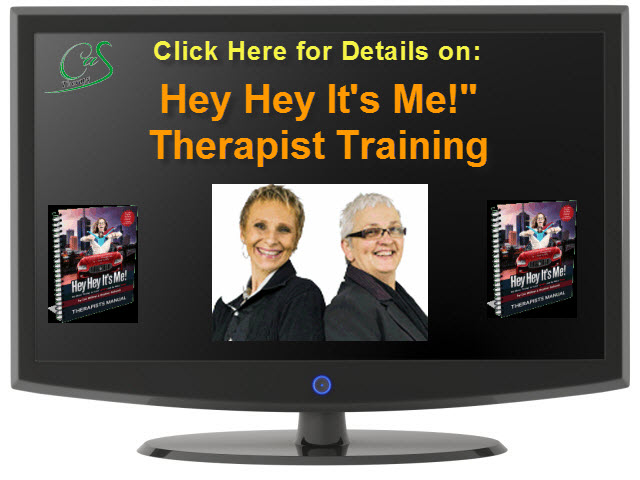 Hey Hey It's Me! Therapists Training